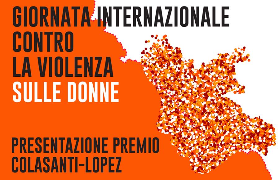 """Nella Giornata internazionale contro la violenza sulle donne, la Regione Lazio presenta il Premio """"Donatella Colasanti e Rosaria Lopez"""""""