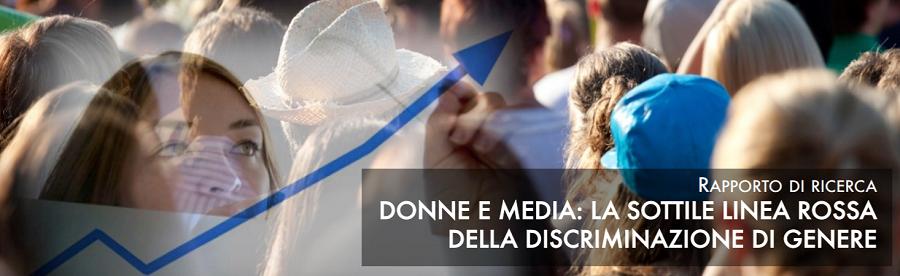 DONNE E MEDIA: LA SOTTILE LINEA ROSSA DELLA DISCRIMINAZIONE DI GENERE