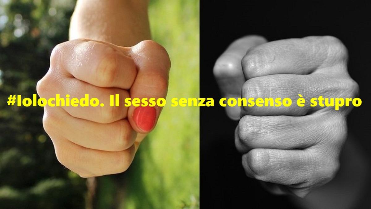 #Iolochiedo. Il sesso senza consenso è stupro
